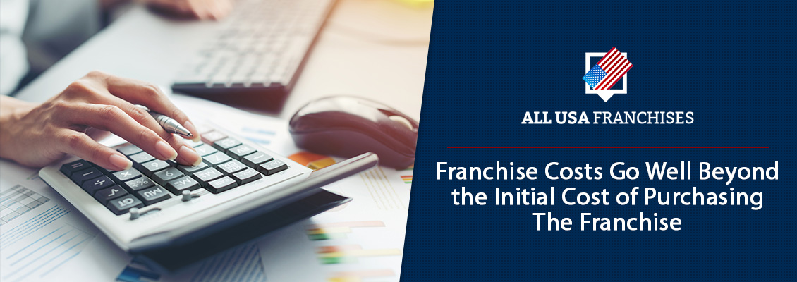 Franchisee Calculating Franchise Costs