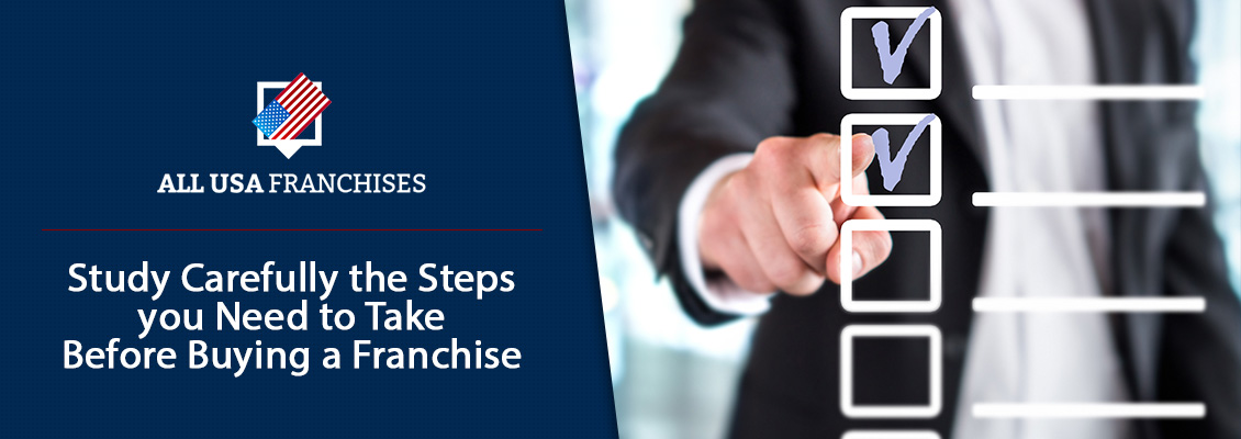 Steps to Take Before Buying a Franchise